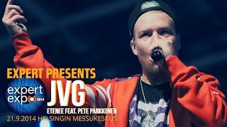 JVG - Etenee feat. Pete Parkkonen LIVE HD @ Expert Expo 2014