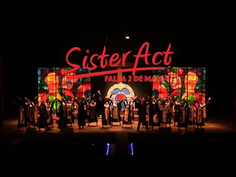 Sister Act - Falla 2 de Maig