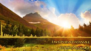 Inspirational DnB Mix #1 (Mixed By Xuen)