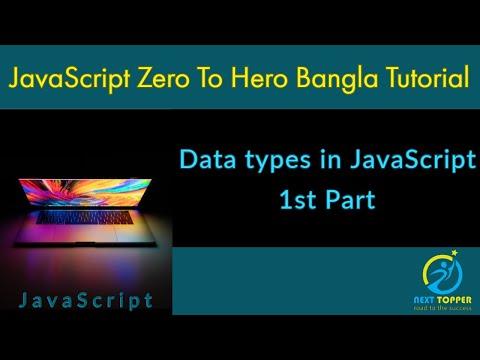 6. Data types in JavaScript 1st part || JS Zero to Hero Bangla Tutorial || Next Topper thumbnail