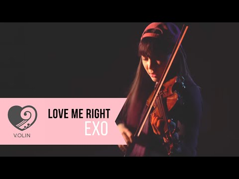 Love Me Right (EXO)  Violin Cover by V:OLIN 브이올린