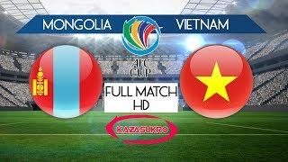 AFC U-16 Championship Qualifiers 2018 Mongolia VS Vietnam (Full Match HD)