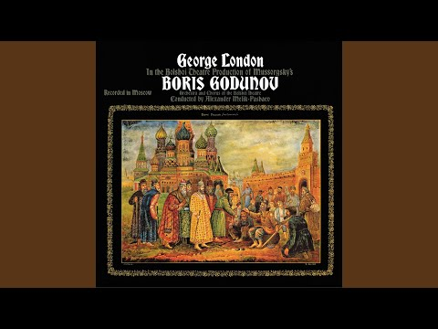 Boris Godunov - Musical Folk Drama in Four Acts: I have wanted to ask you
