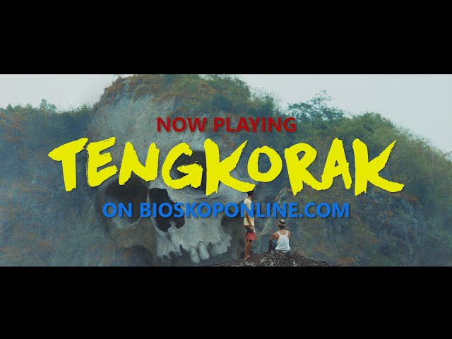TENGKORAK (EXCLUSIVE) on BIOSKOPONLINE.COM