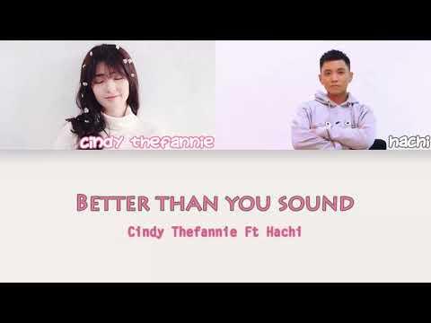 Cindy Thefannie - Better Than You Sound feat. Hachi Lyrics (English-Indonesia Translation)