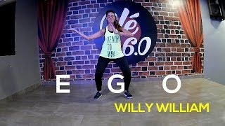 ego  Willy William  - Danzanna Zumba  Inspirada En Karina Rocha