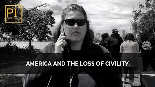 Pure Logic:  America & The Loss of Civility