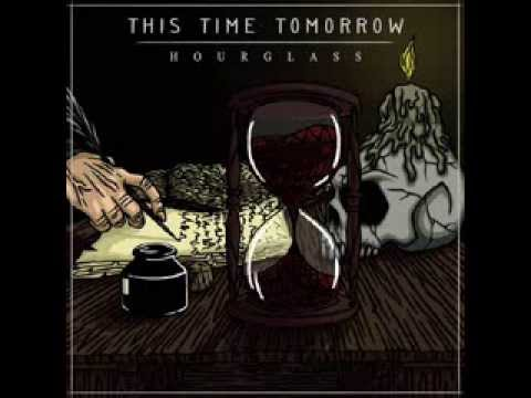 This Time Tomorrow - Hourglass Full Album