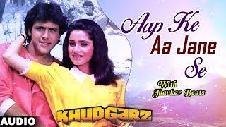 aap-ke-aa-jane-se---jhankar-beats-khudgarz-govinda-neelam-mohammed-aziz-sadhna-sargam