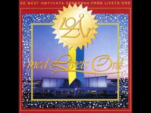 Album - 10 År med Livets Ord - från Livets Ords sångare och musiker
