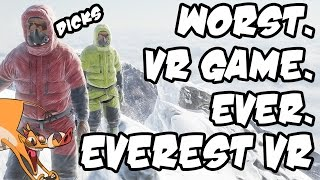 Everest VR | The WORST VR Game Ever...est!!