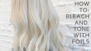 HOW TO: BLEACH AND TONE IN FOILS
