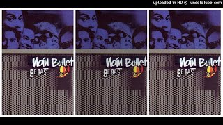 Download lagu Noin Bullet - Bebas (1999) Full Album