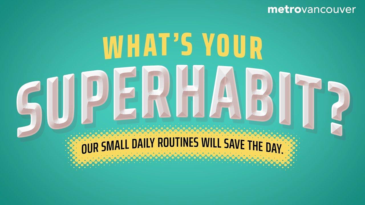 What's Your Superhabit? – Single-Use Item Reduction