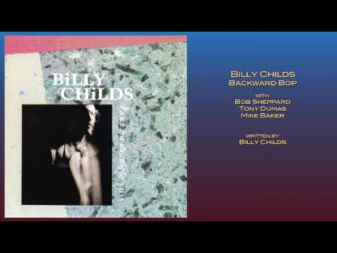 Billy Childs  Backward Bop