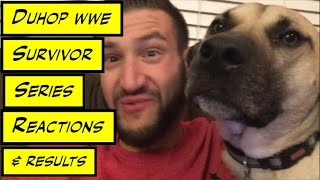 Duhop WWE SURVIVOR SERIES 2015 PAY PER VIEW REACTIONS & RESULTS