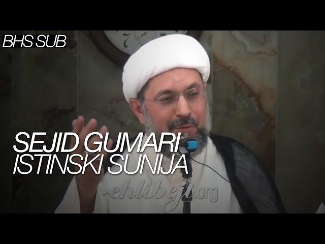 Sejid Gumari istinski sunija (šejh Abdullah Dashti)