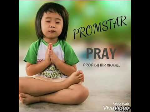 Boom 💥 my new song just come out PROMSTAR -PRAY PRAY