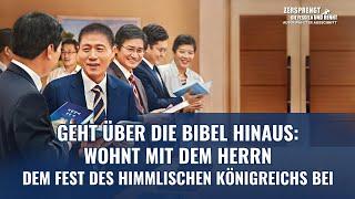 Geht über die Bibel hinaus: Wohnt mit dem Herrn dem Fest des himmlischen Königreichs bei