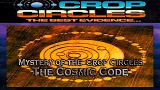 THE SECRET CODE OF UFO / ET CROP CIRCLES - THE COSMIC CODE