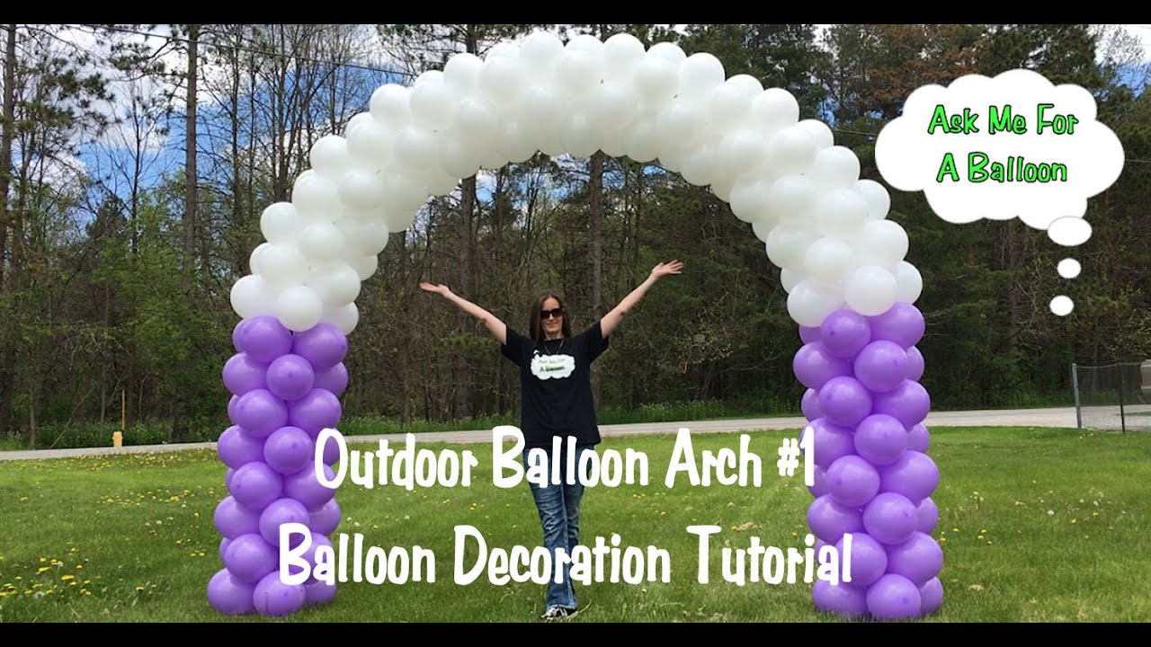 Outdoor Balloon Arch #1 - Balloon Decoration Tutorial - YouTube