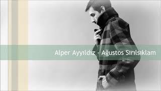 Alper Ayyildiz-Ağustos Sirilsiklam Resimi