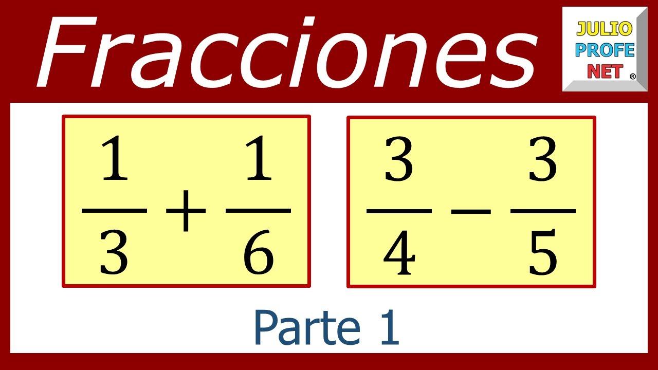 SUMA Y RESTA DE FRACCIONES HETEROGÉNEAS (Parte 1 de 2) - YouTube