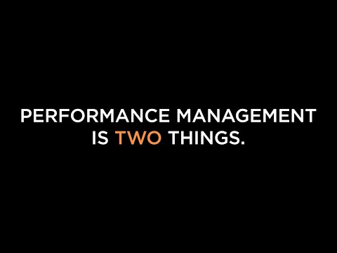 Performance Management Is Two Things