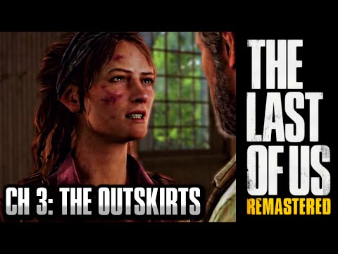 The Last Of Us Remastered Grounded Walkthrough - Chapter 3: The Outskirts [HD] PS4 1440p