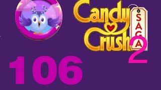 candy crush saga dreamworld level 106