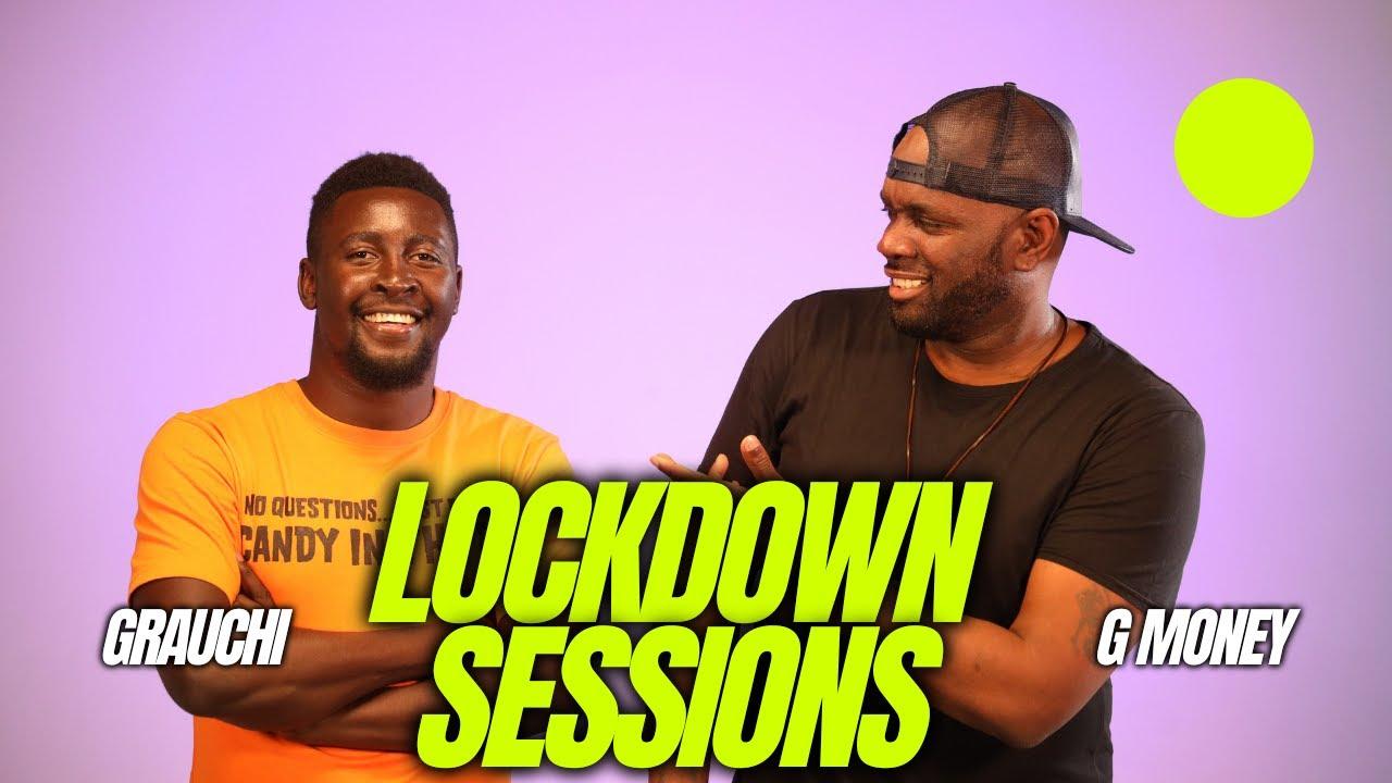 Download Lockdown Sessions ft Gmoney & Grauchi