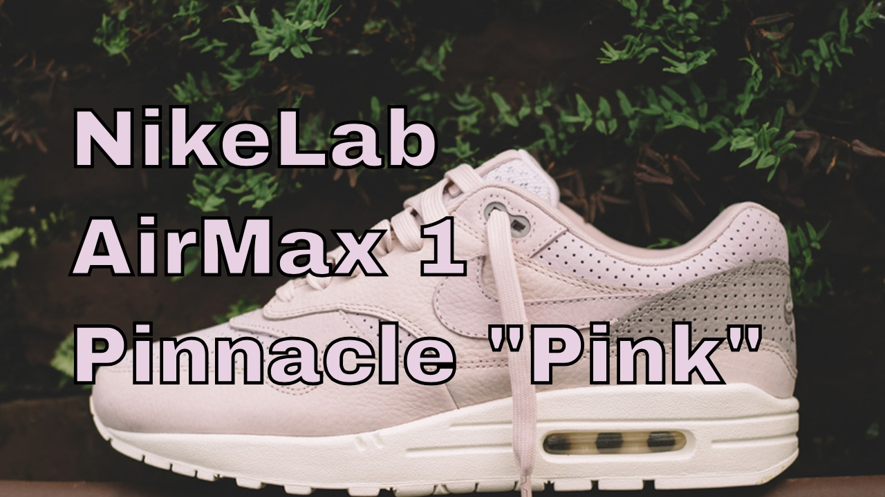 f9084b4542 NikeLab Air max 1 pinnacle