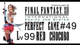 Final Fantasy XII IZJS Perfect Game Part 50 - Level 99 Red Chocobo w.Commentarry