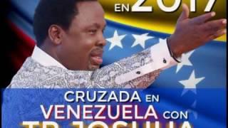 Profeta T. B. Joshua en Venezuela 2017