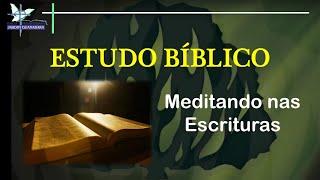 Meditando nas Escrituras: Lucas 18.35 – 19.10