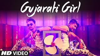 GUJARATI GIRL (ગુજરાતી ગર્લ) - Latest Gujarati Video Song 2017 || T-Series Regional