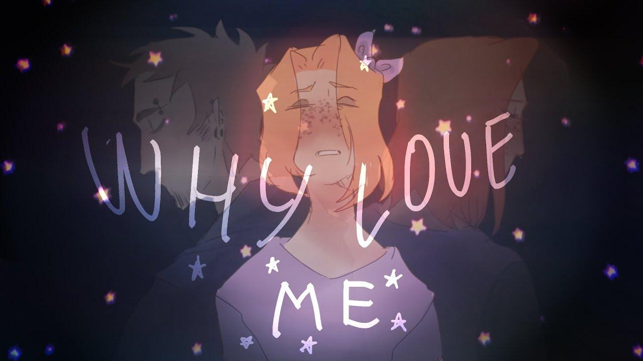 Why Love Me? 💫 [ meme ] | Tom x Matilda | Eddsworld