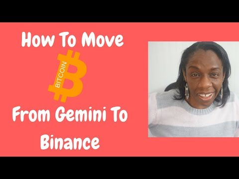 How To Move Your Bitcoin From Gemini To Binance