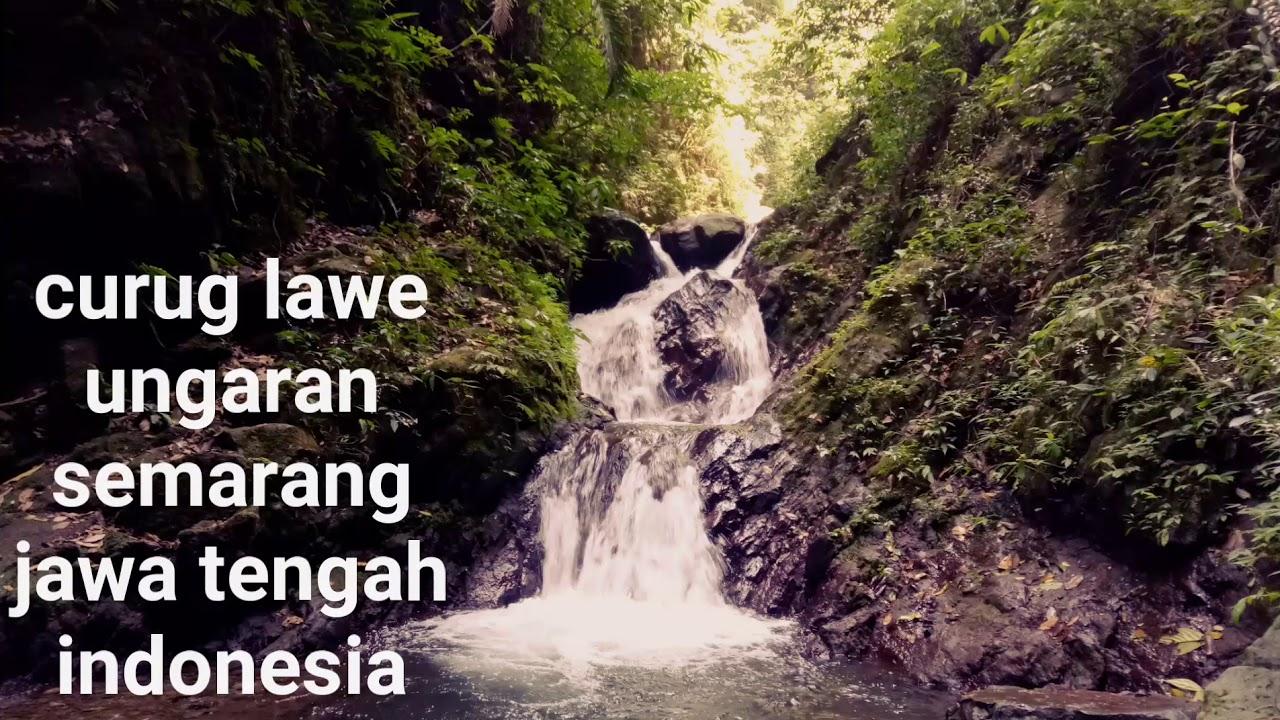Destinasi Wisata Semarang Curug Lawe Ungaran Semarang Jawa Tengah