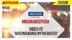 #InsurancePedia | Video 02 | Auto Insurance Myths Busted | Presented By Reliance General Insurance