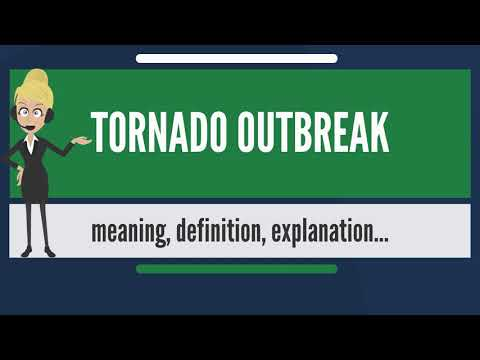 What is TORNADO OUTBREAK? What does TORNADO OUTBREAK mean? TORNADO OUTBREAK meaning