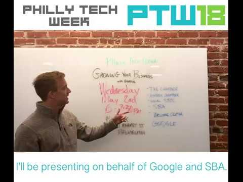 Philly Tech Week 2018 - Getting Your Business Online with Google