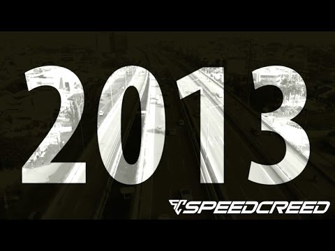 Speed Creed: 2013 Highlights