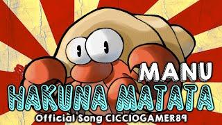 MANU - HAKUNA MATATA (CICCIOGAMER89 Official Song)