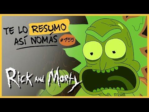 Rick And Morty | Te Lo Resumo Así Nomás#155
