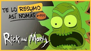 Rick And Morty | Te Lo Resumo Así Nomás#155 thumbnail