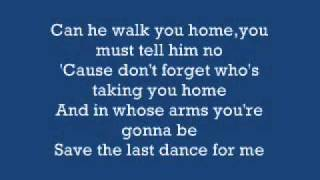 Save The Last Dance For Me - Michael Buble - Lyrics on screen