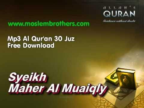 Complete Al Qur'an 30 Juz - Syeikh Maher Al Muaiqly (mp3)