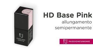 HD Base Pink - Allungamento con Semipermanente
