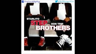 stepbrothers starlito don trip 4th song prod renegades step brothers